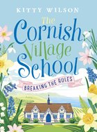 Cornish Village School Breaking the Rules