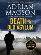 Cover of Death at the Old Asylum