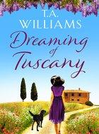 Dreaming of Tuscany.jpg