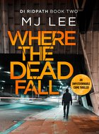 Cover of Where the Dead Fall