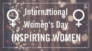 International Women's Day: Inspiring Women