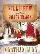 Killigrew and the Golden Dragon