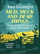 Mud Muck and Dead Things