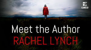 Meet the Author: Rachel Lynch