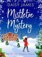 Mistletoe and mystery