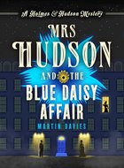 Cover of Mrs Hudson and the Blue Daisy Affair