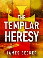 The Templar Heresy v1