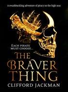 The Braver Thing.jpg