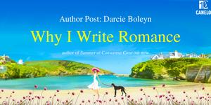 Why I Write Romance