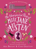 the unexpected past of miss jane austen.jpg